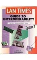 Lan Times Guide to Interoperability