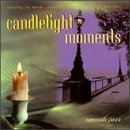 Candlelight Moments: Smooth Jazz