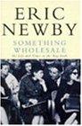 Something Wholesale (Picador Books)