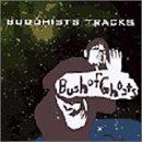 BUDDHISTS TRACKS   (インディーズ・メーカー)