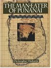 Man-Eater of Punanai: A Journey of Discovery to the Jungles of Old Ceylon