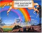 The Rainbow Goblinsの詳細を見る