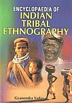 Encyclopaedia of Indian Tribal Ethnography