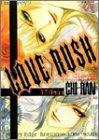 LOVE RUSH  / CHI-RAN のシリーズ情報を見る