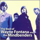 The Best of Wayne Fontana and the Mindbenders