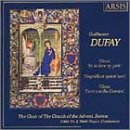 Choral Music of Guillaume Dufay