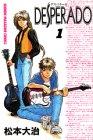 Desperado 1 (少年マガジンコミックス)の詳細を見る