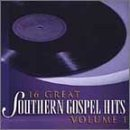 16 Great Southern Gospel Hits by Various (2002-07-30)