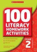100 Literacy Homework Activities Year 2 (100 Literacy Homework Activities S.)