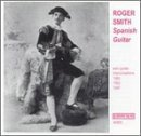 Spanish Guitar by Roger Smith (2002-11-03)