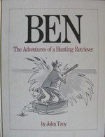 Ben : The Adventures of a Hunting Retriever