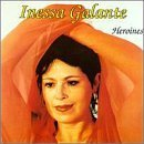 Heroines From Operas by Inessa Galante (1995-01-01)