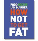 How Not To Get Fat (Paperback) 画像
