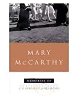 Memories of a Catholic Girlhood (Penguin Twentieth-Century Classics)