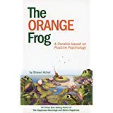The Orange Frog: a parable based on positive psychology