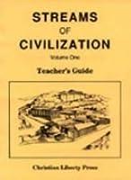 Streams of Civilization (Misc Homeschool)