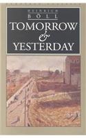 Tomorrow and Yesterday (European Classics (Evanston, Illinois))