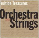 Yuletide Treasures: Orchestra & Strings by Various Artists (1999-11-09)