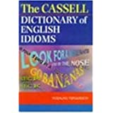 The Cassell Dictionary of English Idioms