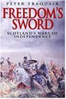 Freedom's Sword: Scottish Wars of Independence