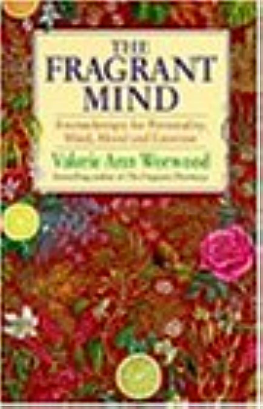 服を洗うコンデンサー血The Fragrant Mind: Aromatherapy for Emotional and Mental Well-being