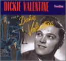 A SINGLES COMPILATION / HERE IS DICKIE VALENTINE