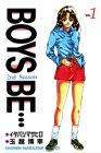 Boys be…2nd Season (1) (講談社コミックス―Shonen magazine comics (2401巻))の詳細を見る