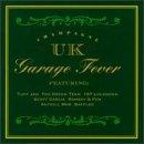 Garage Fever - Champagne UK