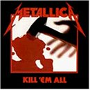 Kill 'Em All 画像