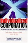 The Individualized Corporation: A Fundamentally New Approach to Management