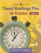 Timed Readings Plus Science  Book 3: 25 Two-Part Lessons with Questions for Building Reading Speed and Comprehension (JT: READING RATE & FLUENCY)