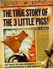 The True Story of the 3 Little Pigs (Picture Puffin)