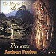 The Magic of the Andes - Andean Fusion Vol. VIII - Dreams [並行輸入品]
