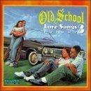 Old School Love Songs Volume 3 by Various Artists