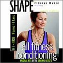Shape Fitness Music: All Fitness Conditioning: Hi-NRG Favorites