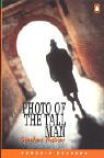 *PHOTO OF THE TALL MAN             PGRN3 (Penguin Readers (Graded Readers))