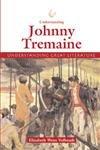 Understanding Johnny Tremain (Understanding Great Literature)