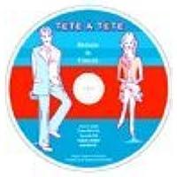 TETE A TETE (Methode de francais) テタテットゥ フランス語教材 別売CD