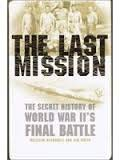 The Last Mission: An Eyewitness Account