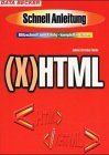 HTML / XHTML. Schnellanleitung. Blitzschnell zum Erfolg - komplett in Farbe