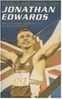 A Time to Jump: Jonathan Edwards : The Authorized Biography of an Olympic Champion