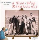 Eddie Brian Presents: Doo Wop Renaissance