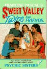 Psychic Sisters (Sweet Valley Twins)