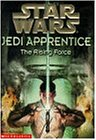 "The Rising Force (""Star Wars"" Jedi Apprentice)"