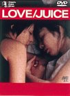 LOVE/JUICE [DVD]
