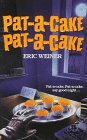 Pat-A-Cake, Pat-A-Cake (Nursery Crimes)