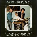 Live & Cuddly by Nomeansno