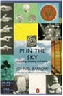 Pi in the Sky: Counting, Thinking and Being (Penguin Mathematics S.)