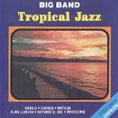 Big Band Tropical Jazz