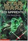 """The Dark Rival (""""Star Wars"""" Jedi Apprentice)"""